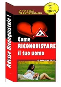 SCOPRI ADESSO COME RIAVERLO NELLA TUA VITA! CLICCA SULL'IMMAGINE